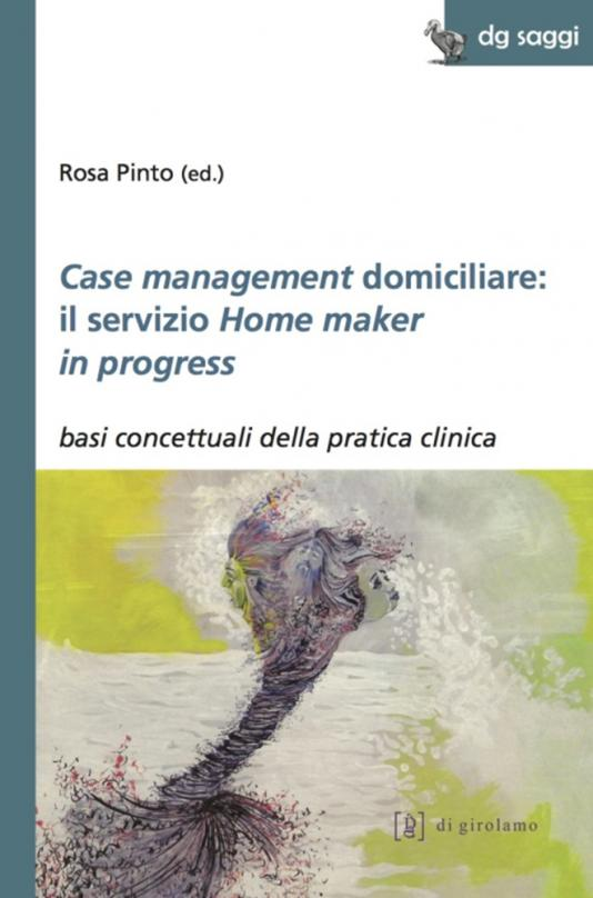 Case management domicilare: il servizio Home maker in progress